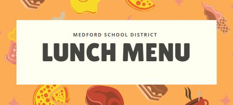Medford School District Breakfast & Lunch Menu