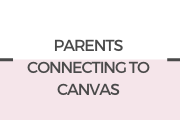 Connect to your child's Canvas page