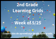 2nd Grade Learning Grids ~ Week of 5/26