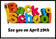 Back to School on Wednesday, April 29th