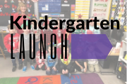 Kindergarten Launch