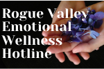 Rogue Valley Emotional Wellness Hotline