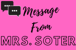 A Message from Mrs. Soter