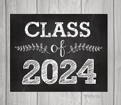class of 2024 chalkboard sign