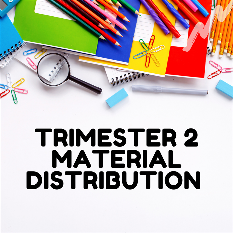Trimester 2 Material Distribution