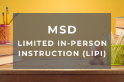 MSD Limited In-Person Instruction