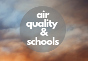 Air Quality and Schools