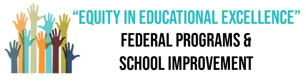 Equity in Educational Excellance - Federal Programs and School Improvement